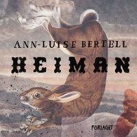 Heiman - Ann-Luise Bertell