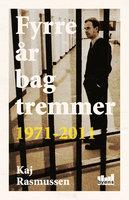 Fyrre år bag tremmer - Kaj Rasmussen
