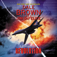 Revolution: A Dreamland Thriller - Dale Brown, Jim Defelice
