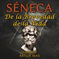 De la Brevedad de la Vida - Seneca