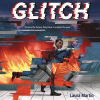 Glitch - Laura Martin