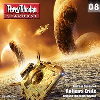 Stardust: Anthurs Ernte - Andreas Suchanek