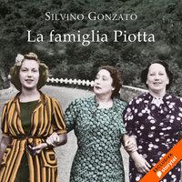 La famiglia Piotta - Silvino Gonzato