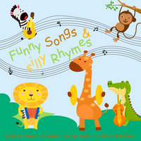 Funny Songs and silly Rhymes - Beate Baylie, Karin Schweizer