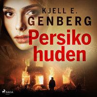 Persikohuden - Kjell E. Genberg