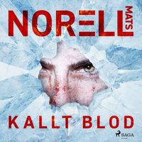 Kallt blod - Mats Norell