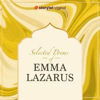 Selected Poems of Emma Lazarus - Emma Lazarus