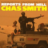 Reports from Hell - Chas Smith