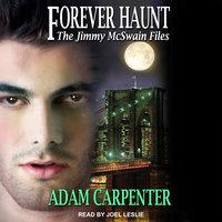 Forever Haunt - Adam Carpenter