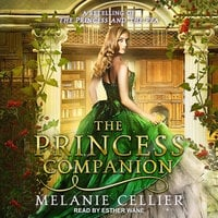 The Princess Companion: A Retelling of The Princess and the Pea - Melanie Cellier