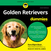Golden Retrievers For Dummies: 2nd Edition - Nona Kilgore Bauer