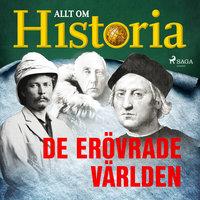 De erövrade världen - Allt om Historia