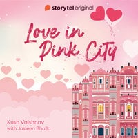 Love in Pink City - Kush Vaishnav
