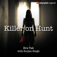 Killer On Hunt - Era Tak