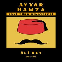 Ayyar Hamza - Ali Bey