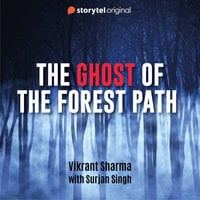 The Ghost of the Forest Path - Vikrant Sharma