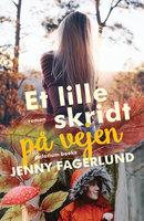 Et lille skridt på vejen - Jenny Fagerlund