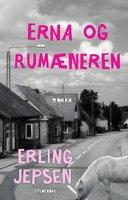 Erna og rumæneren - Erling Jepsen