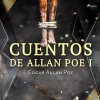 Cuentos de Allan Poe I - Edgar Allan Poe