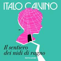 Il sentiero dei nidi di ragno - Italo Calvino
