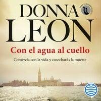 Con el agua al cuello - Donna Leon