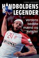 Håndboldens legender - Thomas Ladegaard