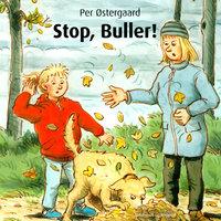 Stop, Buller! - Per Østergaard