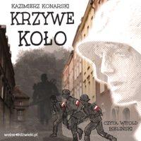 Krzywe koło - Kazimierz Konarski