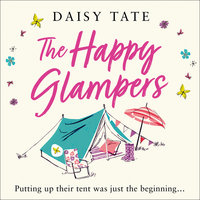 The Happy Glampers - Daisy Tate