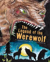 The Legend of the Werewolf - Thomas Troupe
