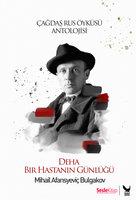 Deha, Bir Hastanın Günlüğü - Mihail Bulgakov
