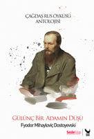 Gülünç Bir Adamın Düşü - Fyodor Dostoyevski