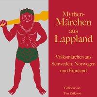 Mythen-Märchen aus Lappland - Diverse Autoren
