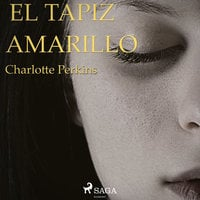El tapiz amarillo - Charlotte Perkins