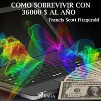 Como sobrevivir con 36.000 USD al año - F. Scott Fitzgerald