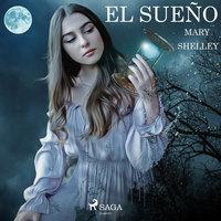 El sueño - Mary Shelley