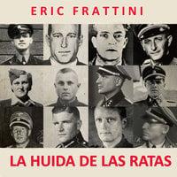 La huida de las ratas - Eric Frattini