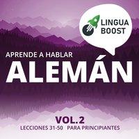 Aprende a hablar alemán Vol. 2 - LinguaBoost