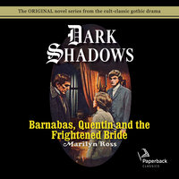 Barnabas, Quentin and the Frightened Bride - Marilyn Ross