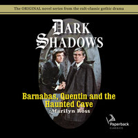 Barnabas, Quentin and the Haunted Cave - Marilyn Ross