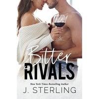 Bitter Rivals - J. Sterling