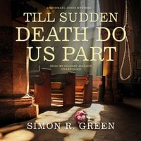 Till Sudden Death Do Us Part - Simon R. Green