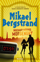 Ingemar Modigs morgengry - Mikael Bergstrand