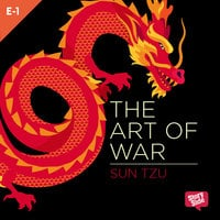 The Art Of War - Laying Plans - Sun Tzu
