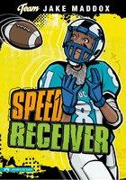Speed Receiver - Jake Maddox