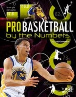 Pro Basketball by the Numbers - Tom Kortemeier