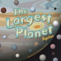 The Largest Planet - Nancy Loewen