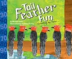 Tail Feather Fun - Michael Dahl