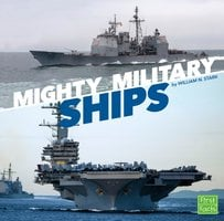 Mighty Military Ships - William Stark