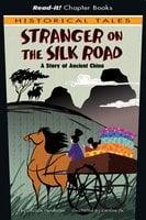 Stranger on the Silk Road - Jessica Gunderson